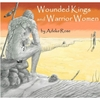 Adeke Rose: Wounded Kings and Warrior Women