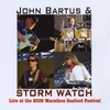 John Bartus & Storm Watch: Live At the 2009 Marathon Seafood Festival