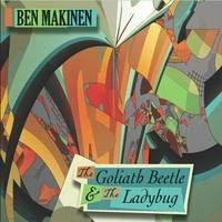 Ben Makinen: The Goliath Beetle & the Ladybug