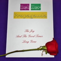 Bet Her Propaganda: The Joy and the Good Times Long Gone