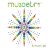 Bethy Love Light: Muzoetry: Conscious Musical Poetry