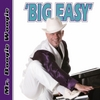 Mr. Boogie Woogie: Big Easy