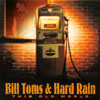 Bill Toms and Hard Rain: This Old World