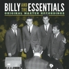 Billy and the Essentials: Original Master Recordings