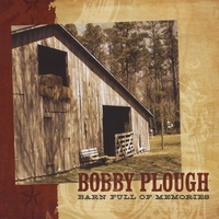 Bobby Plough: Barn Full Of Memories