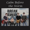 Breakaway: Calm Before the Storm