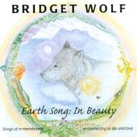 Bridget Wolf: Earth Song: In Beauty