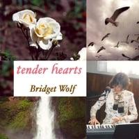 Bridget Wolf: Tender Hearts