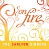 The Carlton Singers: On Fire