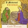 Castle Musicale: A Medieval Christmas