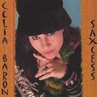 Celia Baron: Saxcess