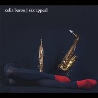 Celia Baron: Sax Appeal