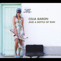 Celia Baron: And a Bottle of Rum