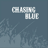 Chasing Blue: Chasing Blue