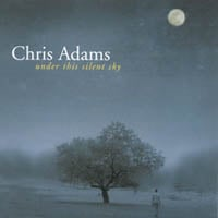 Chris Adams: Under This Silent Sky
