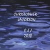 Christopher Jacobson: Christopher Jacobson -CJJ 2010