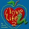 Laurie Connable: I Love Life 2