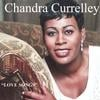 Chandra Currelley: Love Songs