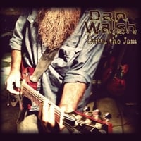Dan Walsh: Outta the Jam