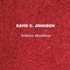 David C. Johnson: Holiday Blessings