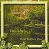 David Parkhurst Crane: Gently...