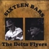 The Delta Flyers: Sixteen Bars