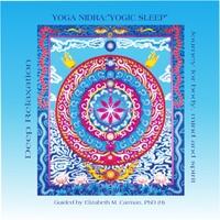 """Elizabeth M. Carman, Phd (H): Yoga Nidra: """"Yogic Sleep"""""""