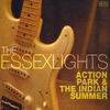 The Essex Lights: Action Park & The Indian Summer