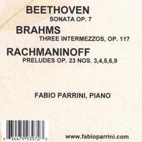 Fabio Parrini: Beethoven - Brahms - Rachmaninoff