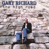 Gary Richard: The High Road