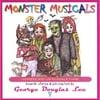 George Douglas Lee: Monster Musicals