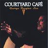 George Douglas Lee: Courtyard Cafe
