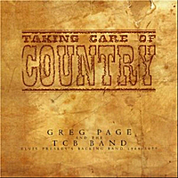 Greg Page and the Tcb Band: Taking Care of Country