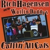 Rich Hagensen and the Wailin