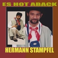 Hermann Stampfel: Es Hot Aback