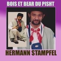 Hermann Stampfel: Bois Et Bear Du Pisht