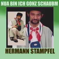 Hermann Stampfel: Nua Bin Ich Gonz Schaubm