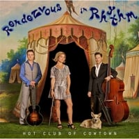 Hot Club of Cowtown: Rendezvous in Rhythm