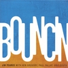 Jim Pearce: Bouncin