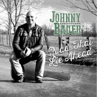 Johnny Bauer: Roads That Lie Ahead