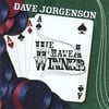 Dave Jorgenson: We Have A Winner