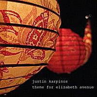 Justin Karpinos: Theme for Elizabeth Avenue