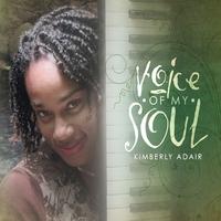 Kimberly Adair: Voice of My Soul