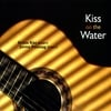Kristo Käo&Jorma Puusaag: Kiss on the Water