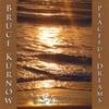 Bruce Kurnow: Peaceful Dreams