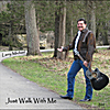 Larry Michael Bettcher: Just Walk With Me