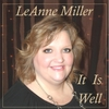 Leanne Miller: It Is Well