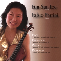 Eun-Sun Lee and Fabio Parrini: Bach Beethoven Zwilich Prokofiev