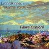 Lynn Skinner: Faure Explore
