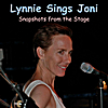 Lynn Skinner: Lynnie Sings Joni: Snapshots from the Stage